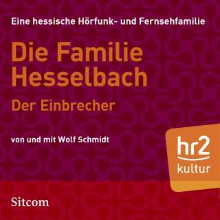 Wolf Schmidt: Die Familie Hesselbach - Der Einbrecher