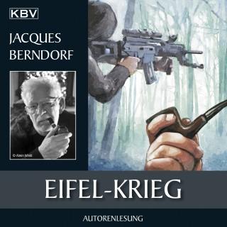 Jacques Berndorf: Eifel-Krieg