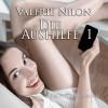 Valerie Nilon: Die Aushilfe 1 | Erotischer Roman