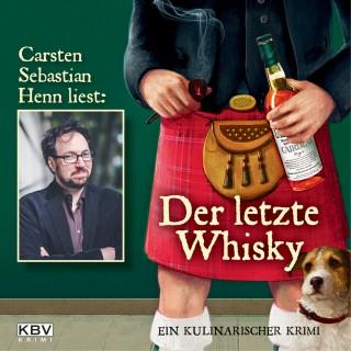 Carsten Sebastian Henn: Der letzte Whisky