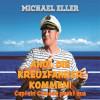 Michael Eller: Ahoi, die Kreuzfahrer kommen! (Captain Comedy packt aus)