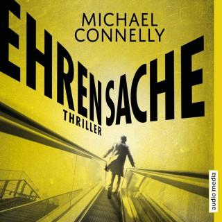Michael Connelly: Ehrensache