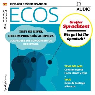 Covadonga Jiménez: Spanisch lernen Audio - Großer Sprachtest: Wie gut ist Ihr Spanisch?
