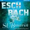 Andreas Eschbach: Submarin (2)