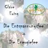 Die Entspannungsfee + Die Energiefee