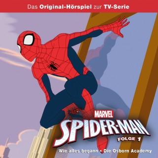 Gabriele Bingenheimer: Marvel / Spider-Man - Folge 01: Wie alles begann/ Die Osborn Academy