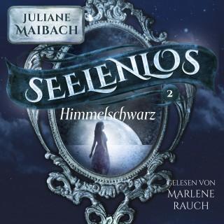 Juliane Maibach: Seelenlos