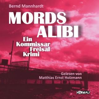 Bernd Mannhardt: Mordsalibi