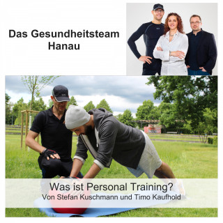 Stefan Kuschmann, Timo Kaufhold: Was ist Personal Training?