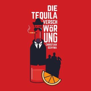 Christian Schyma: Die Tequila-Verschwörung