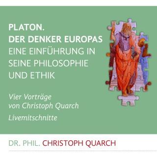 Christoph Quarch: Platon. Der Denker Europas
