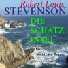 Robert Louis Stevenson: Robert Louis Stevenson: Die Schatzinsel