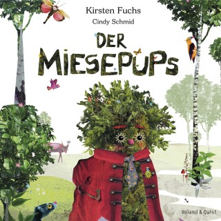 Kirsten Fuchs: Der Miesepups
