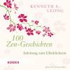 Kenneth S. Leong: 100 Zen-Geschichten