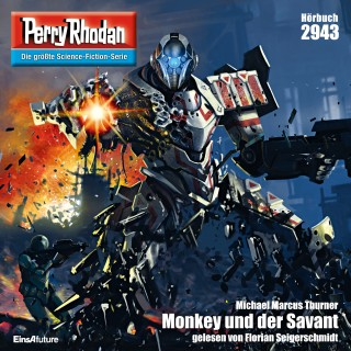 Michael Marcus Thurner: Perry Rhodan 2943: Monkey und der Savant