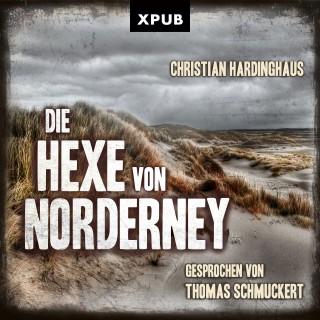 Christian Hardinghaus: Die Hexe von Norderney