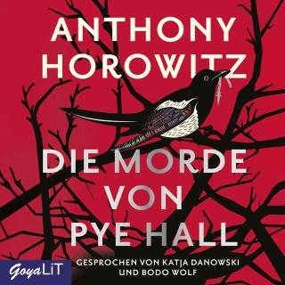 ANthony Horowitz: Die Morde von Pye Hall