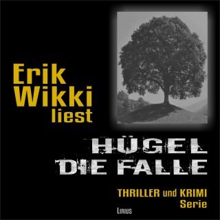 Erik Wikki: Hügel - Die Falle