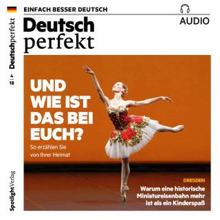 Spotlight Verlag: Deutsch lernen Audio - Und wie ist das bei euch?