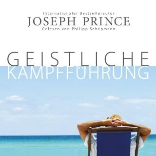 Joseph Prince: Geistliche Kampfführung