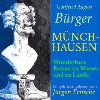 Gottfried August Bürger: Gottfried August Bürger: Münchhausen.