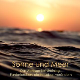 Patrick Lynen: Entspannt am Strand - Sonne, Sand und Meer