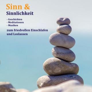 Patrick Lynen: Sinn & Sinnlichkeit - Gedanken, Meditationen & Musiken zum Loslassen, Entspannen und Heilen