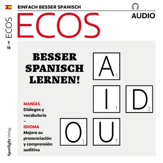 Covadonga Jiménez: Spanisch lernen Audio - Besser Spanisch lernen!
