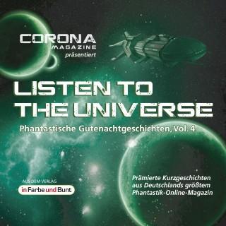 Regina Schleheck, Uwe Sauerbrei, Astrid Nikodem, Bianca Stark, Nora Spiegel: Listen to the Universe - Phantastische Gutenachtgeschichten, Vol. 4