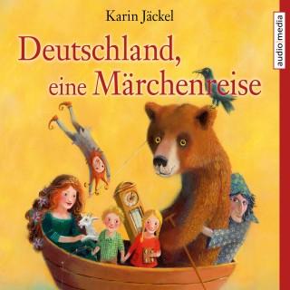 Karin Jäckel: Deutschland, eine Märchenreise