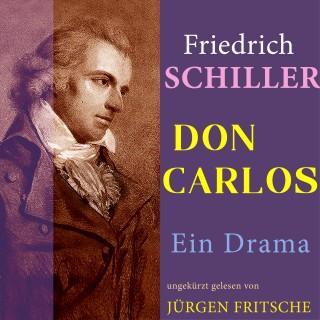 Friedrich Schiller: Don Carlos von Schiller