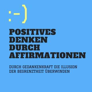 Patrick Lynen: Positives Denken durch Affirmationen