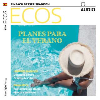 Covadonga Jiménez: Spanisch lernen Audio - Pläne für den Sommer