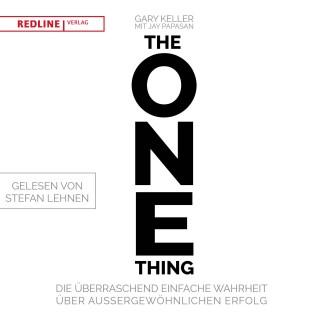 Gary Keller, Jay Papasan: The One Thing