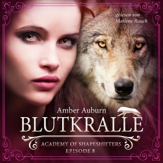 Amber Auburn: Blutkralle, Episode 8 - Fantasy-Serie