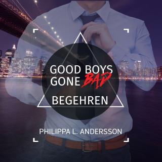 Philippa L. Andersson: Good Boys Gone Bad - Begehren