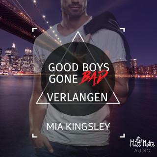 Mia Kingsley: Good Boys Gone Bad