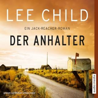 Lee Child: Der Anhalter. Ein Jack-Reacher-Roman