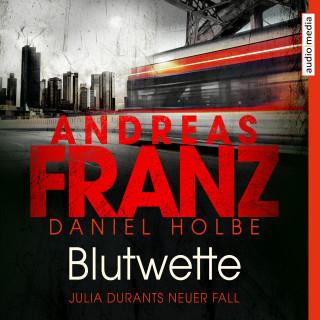 Andreas Franz, Daniel Holbe: Blutwette