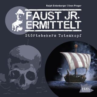 Sven Preger, Ralph Erdenberger: Faust jr. ermittelt. Störtebekers Totenkopf