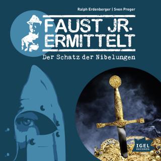 Sven Preger, Ralph Erdenberger: Faust jr. ermittelt. Der Schatz der Nibelungen