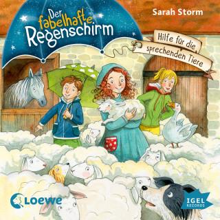 Sarah Storm: Der fabelhafte Regenschirm. Hilfe für die sprechenden Tiere