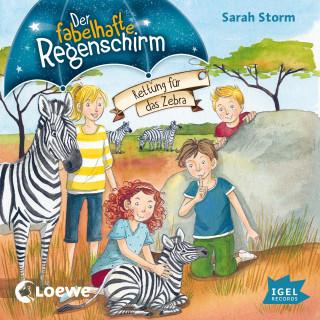 Sarah Storm: Der fabelhafte Regenschirm. Rettung für das Zebra