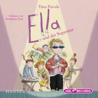 Timo Parvela: Ella und der Superstar