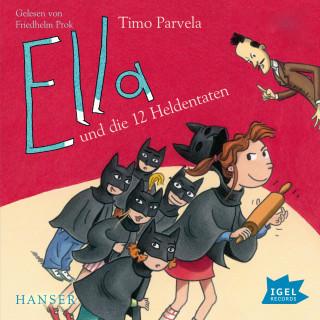 Timo Parvelal: Ella und die zwölf Heldentaten