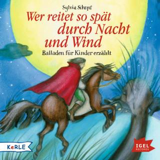 Sylvia Schopf: Wer reitet so spät durch Nacht und Wind
