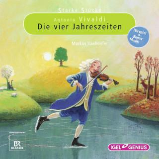 Markus Vanhoefer: Starke Stücke. Antonio Vivaldi: Die vier Jahreszeiten