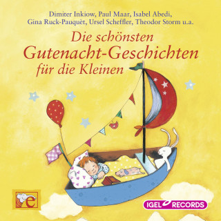 Dimiter Inkiow, Paul Maar, Isabel Abedi, Ursel Scheffler: Die schönsten Gutenacht-Geschichten für die Kleinen