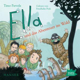 Timo Parvelal: Ella und das Abenteuer im Wald