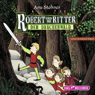 Anu Stohner: Robert und die Ritter. Der Drachenwald